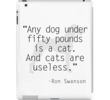 Ron Swanson: pets iPad Case/Skin