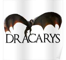 Dracarys - Daenerys Targaryen's Dragon Poster