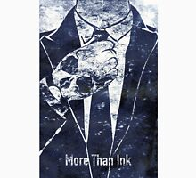 More Than Ink Unisex T-Shirt