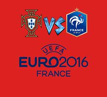 PORTUGAL VS FRANCE EURO 2016 Unisex T-Shirt