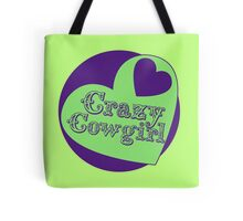 Crazy Cowgirl Tote Bag