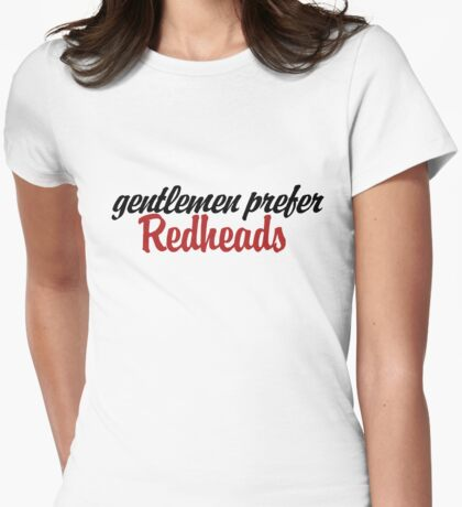 Gentlemen prefer redheads Womens Fitted T-Shirt