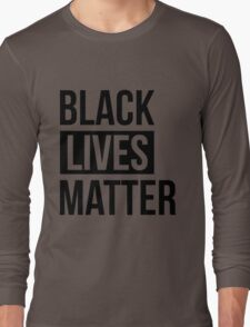 Black Lives Matter Long Sleeve T-Shirt