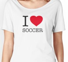 I ♥ SOCCER Women's Relaxed Fit T-Shirt