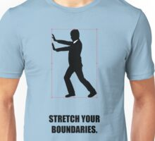 Stretch Your Boundaries - Business Quotes Unisex T-Shirt