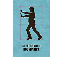 Stretch Your Boundaries - Business Quotes Photographic Print