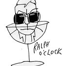 Ralph o'clock by Matt Mawson