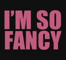 Iggy Azalea - Fancy - I'M SO FANCY - Pink Text by efini2