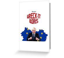 Wreck-It Boris Greeting Card