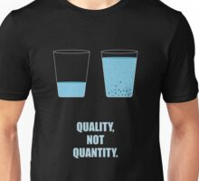 Quality Not Quantity - Startup Business Quotes Unisex T-Shirt