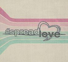 spread love by Annie Louise