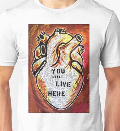 You Still Live Here Unisex T-Shirt