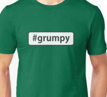 #grumpy Unisex T-Shirt