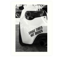 Smoke Tires Art Print
