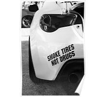 Smoke Tires Poster