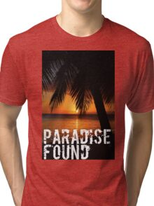 Paradise Found Tropical Palm Tree Beach Sunset Graphic Print Quote Tri-blend T-Shirt