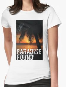 Paradise Found Tropical Palm Tree Beach Sunset Graphic Print Quote Womens Fitted T-Shirt