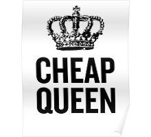 Cheap Queen Poster