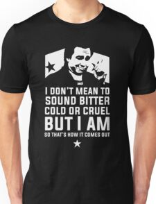 Bitter Hicks Unisex T-Shirt