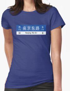 Nanjing Rd., Shanghai Street Sign, China Womens Fitted T-Shirt