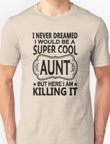 Cool Aunt Tshirt Unisex T-Shirt