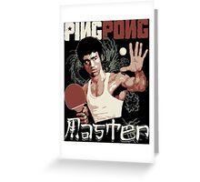 THE PING PONG MASTER Greeting Card
