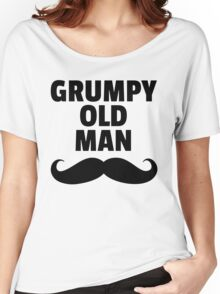 Grumpy Old Man Funny Quote Women's Relaxed Fit T-Shirt