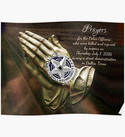 Prayers for the Dallas Police Officers  Poster