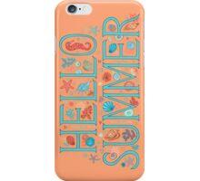 Hello summer orange  iPhone Case/Skin