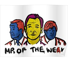 MPs Of The Weak Poster