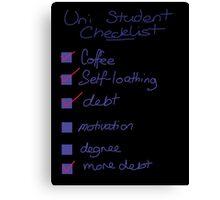 Uni Student Checklist Canvas Print