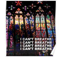I Can't Breathe - Stained Glass Window Detail Poster