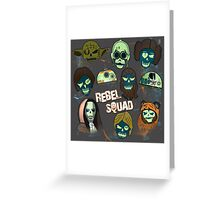 Rebel Squad Greeting Card