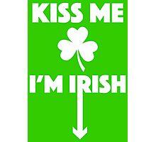 Kiss Me I'm Irish! Photographic Print