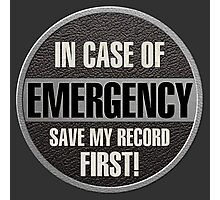 Save my record Photographic Print