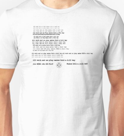Cult of Zoid - All Work and No Play Unisex T-Shirt