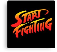 Start Fighting Canvas Print