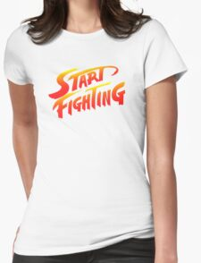 Start Fighting Womens Fitted T-Shirt