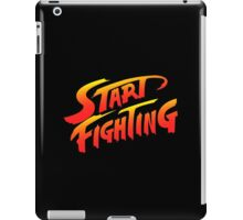 Start Fighting iPad Case/Skin