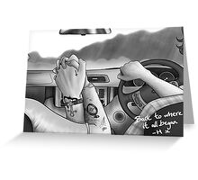 back to where it all began Greeting Card