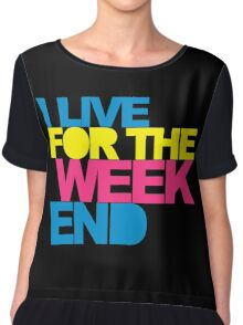 Live For The Weekend Music Quote Chiffon Top