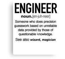 Funny Engineer Meaning Shirt - Engineer Noun Definition Canvas Print