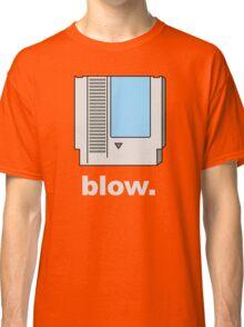 Blow. Classic T-Shirt