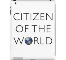 Citizen of the World iPad Case/Skin