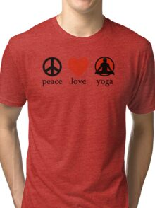 Peace Love Yoga T-Shirt Tri-blend T-Shirt