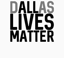 DALLas Lives Matter Unisex T-Shirt
