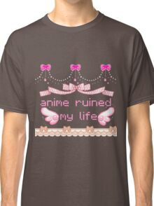 anime ruined my life Classic T-Shirt