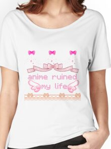 anime ruined my life Women's Relaxed Fit T-Shirt