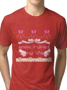 anime ruined my life Tri-blend T-Shirt