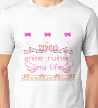 anime ruined my life Unisex T-Shirt